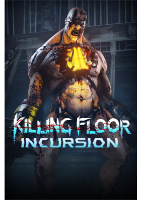 Killing Floor: Incursion (VR)